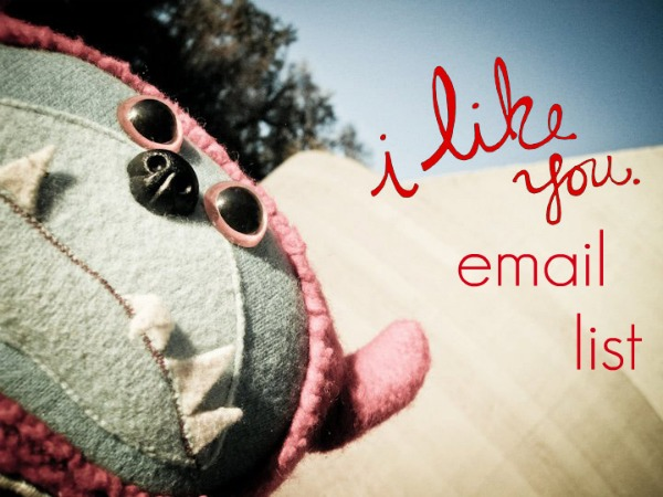i like you. email sign up